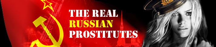 The Real Russian Prostitutes