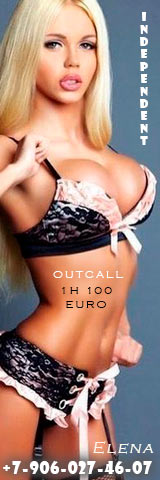 Independent Elena. Outcall 1h 100 Euro